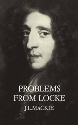 Problems from Locke | J. L. MacKie |