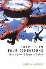 Travels in Four Dimensions | Robin Le Poidevin |