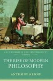 The Rise of Modern Philosophy | Anthony Kenny |