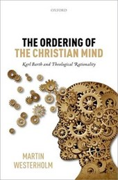 The Ordering of the Christian Mind