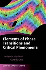 Elements of Phase Transitions and Critical Phenomena | Hidetoshi Nishimori; Gerardo Ortiz |