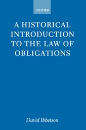 Historical Introduction to the Law of Obligations | David Ibbetson |