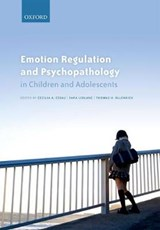 Emotion Regulation and Psychopathology in Children and Adolescents | Cecilia A. Essau |