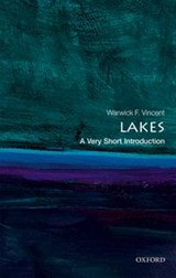 Lakes: A Very Short Introduction | Warwick F Vincent |