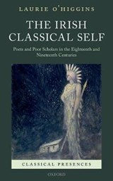 The Irish Classical Self | Laurie O'higgins |