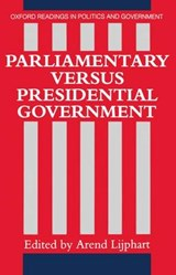 Parliamentary Versus Presidential Government | Arend Lijphart |