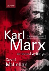 Karl Marx: Selected Writings | Mclellan |