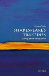 Shakespeare's Tragedies | Stanley Wells |