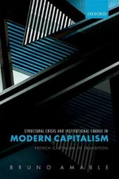 Structural Crisis and Institutional Change in Modern Capital