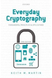 Everyday Cryptography | Keith M. Martin |
