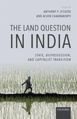 Land Question in India | Anthony P Dcosta |