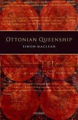 Ottonian Queenship | Simon MacLean |