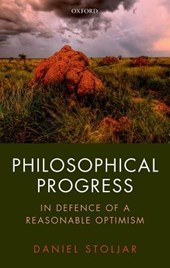 Philosophical Progress | Daniel Stoljar |