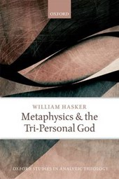 Metaphysics and the Tri-Personal God | William Hasker |