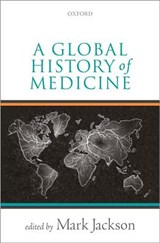 A Global History of Medicine | Mark Jackson |
