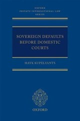 Sovereign Defaults Before Domestic Courts | Hayk Kupelyants |