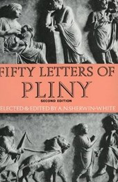 Fifty Letters of Pliny | Pliny the Young |