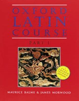 Oxford Latin Course: Part I: Student's Book | Maurice Balme ; James Morwood |