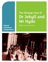 Oxford Literature Companions: The Strange Case of Dr Jekyll and Mr Hyde | Garrett O'doherty |