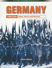 Germany 1858-1990: Hope, Terror and Revival