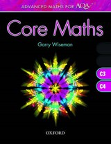 Advanced Maths for AQA: Core Maths C3 + C4 | Jeff Searle |