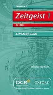Zeitgeist 1: fur OCR AS Self-Study Guide with CD