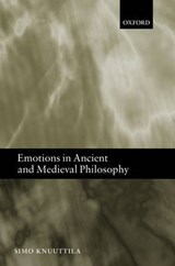 Emotions in Ancient and Medieval Philosophy | Simo Knuuttila |