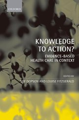 Knowledge to Action? | Sue Dopson |