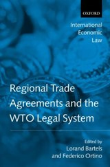 Regional Trade Agreements and the WTO Legal System | Bartels |