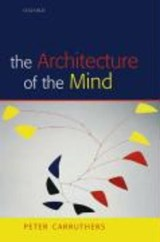 The Architecture of the Mind | Peter Carruthers |