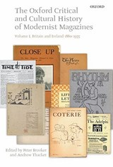 The Oxford Critical and Cultural History of Modernist Magazines |  |