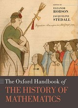 The Oxford Handbook of the History of Mathematics | Eleanor Robson |