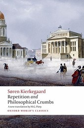 Repetition and Philosophical Crumbs | Soren Kierkegaard |