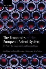 The Economics of the European Patent System | Guellec, Dominique ; de la Potterie, Bruno van Pottelsberghe |