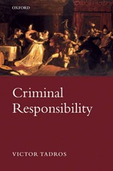 Criminal Responsibility | Victor Tadros |