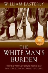 The White Man's Burden | William Russell Easterly |