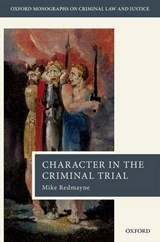Character Evidence in the Criminal Trial | Mike Redmayne |
