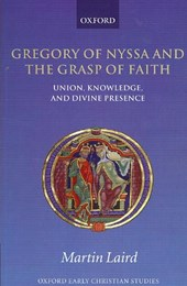 Gregory of Nyssa and the Grasp of Faith