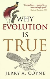 Why Evolution is True | Jerry A. Coyne |