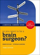 So you want to be a brain surgeon? | Stephan Eccles |