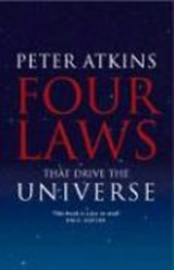 Four Laws That Drive the Universe | Peter William Atkins |