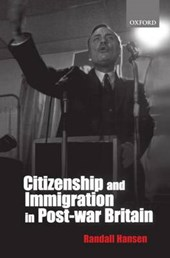 Citizenship and Immigration in Postwar Britain