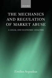 The Mechanics And Regulation Of Market Abuse