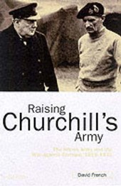 Raising Churchill's Army