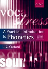 Practical Introduction to Phonetics | J C Catford |