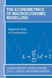 The Econometrics Of Macroeconomic Modelling