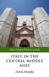 Italy in the Central Middle Ages | David Abulafia |