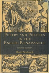 Poetry and Politics in the English Renaissance | David Norbrook |