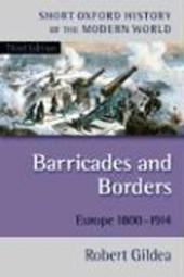 Barricades and Borders/Europe 1800-1914