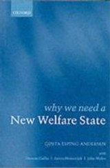 Why We Need a New Welfare State | Gosta Esping-Andersen |